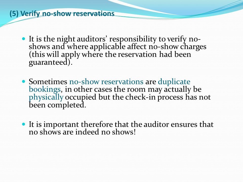 (5) Verify no-show reservations