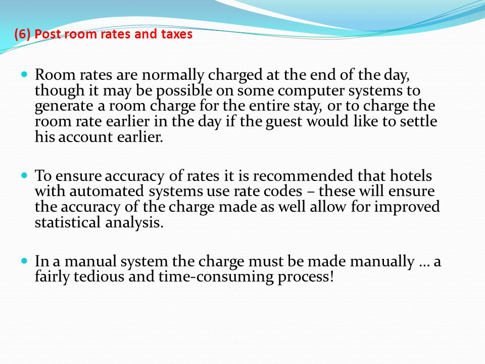 (6) Post room rates and taxes