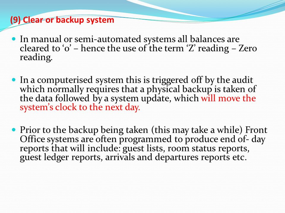 (9) Clear or backup system