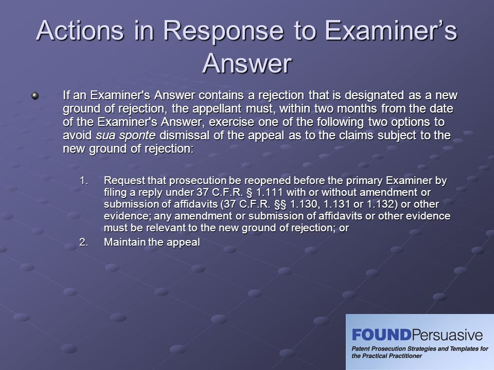 Actions in Response to Examiner's Answer
