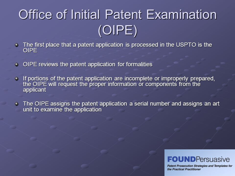 Office of Initial Patent Examination (OIPE)