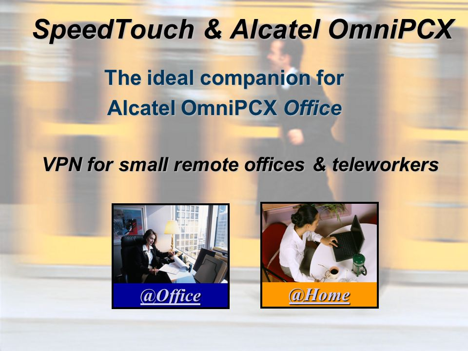 SpeedTouch & Alcatel OmniPCX