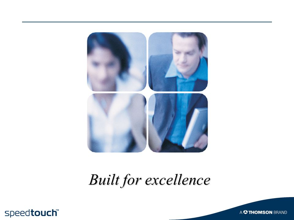 Built for excellence