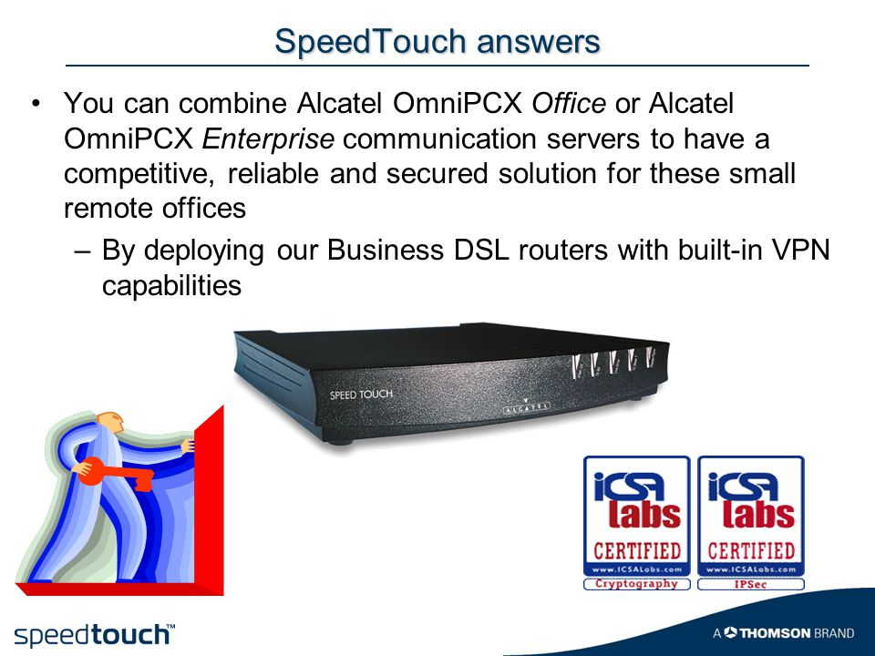 SpeedTouch answers