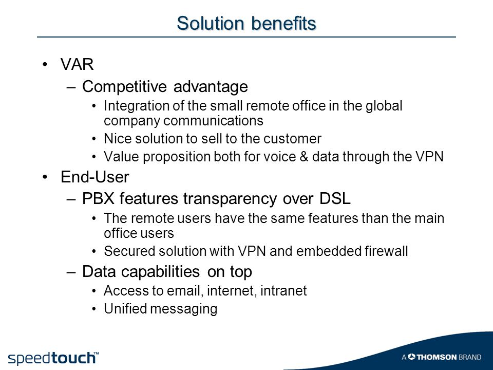 Solution benefits VAR Competitive advantage End-User