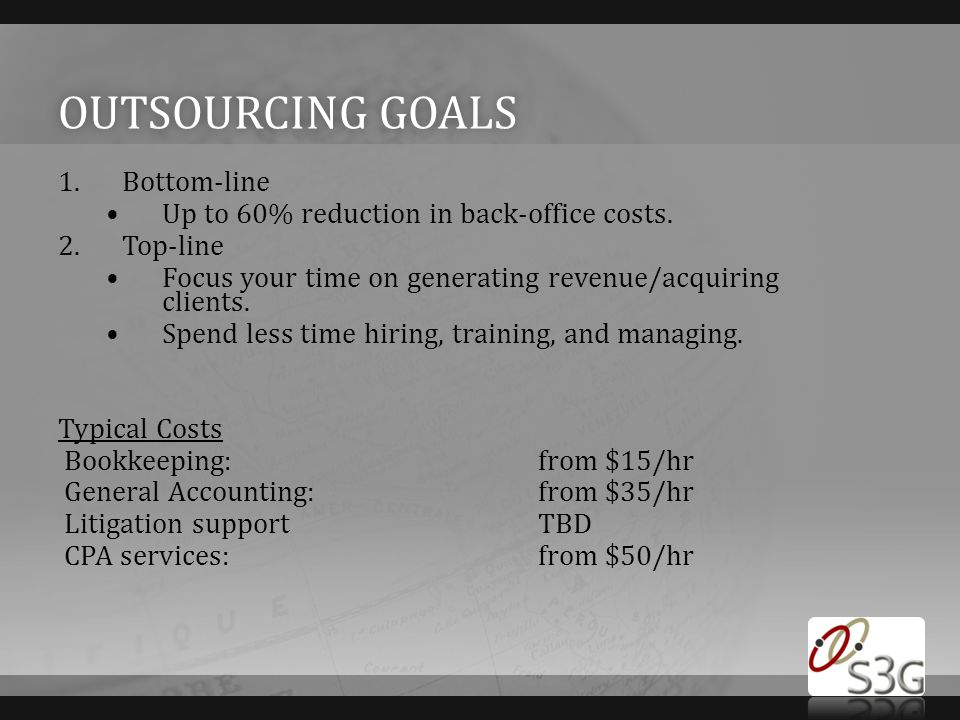 Outsourcing goals Bottom-line
