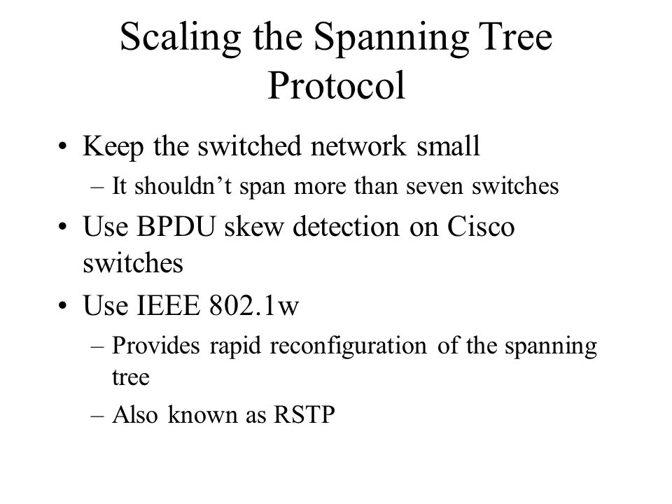 Scaling the Spanning Tree Protocol