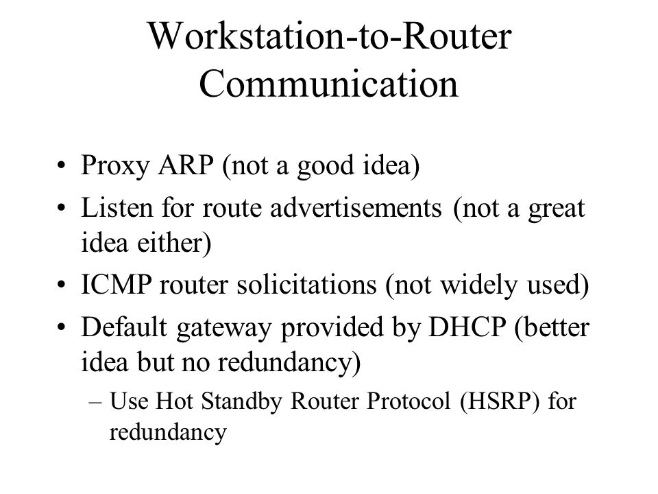 Workstation-to-Router Communication