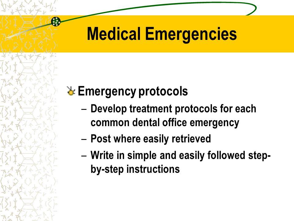 Medical Emergencies Emergency protocols