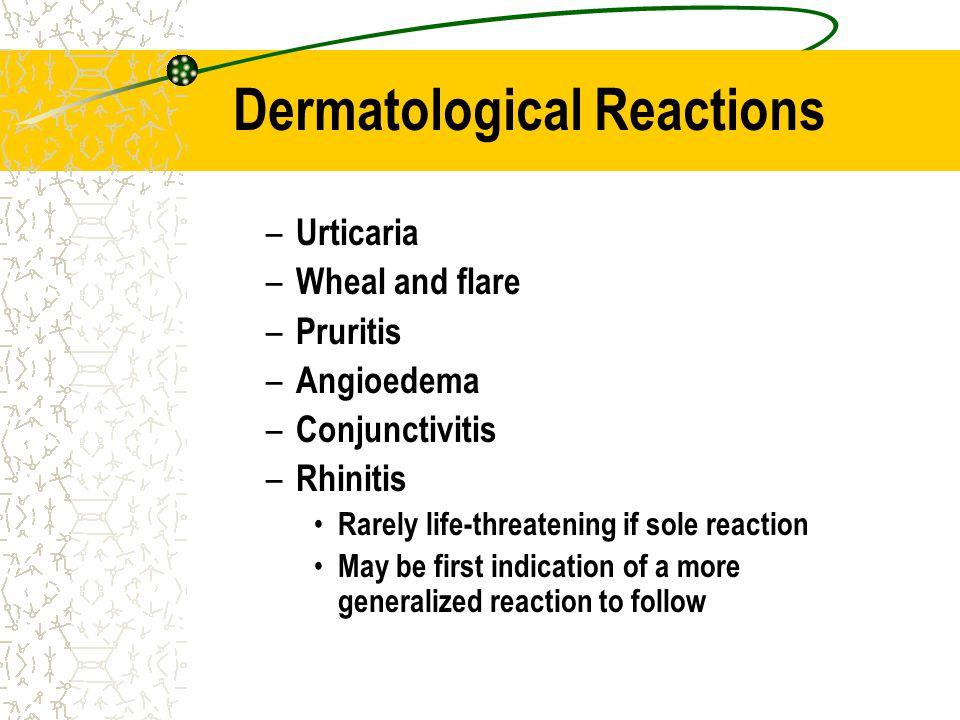 Dermatological Reactions