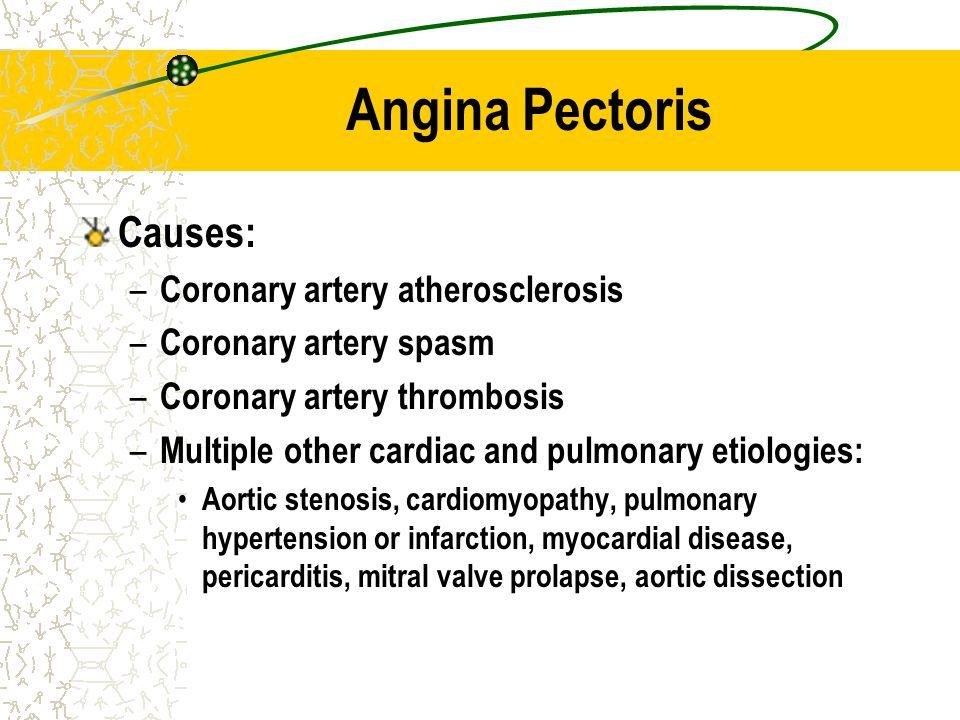 Angina Pectoris Causes: Coronary artery atherosclerosis