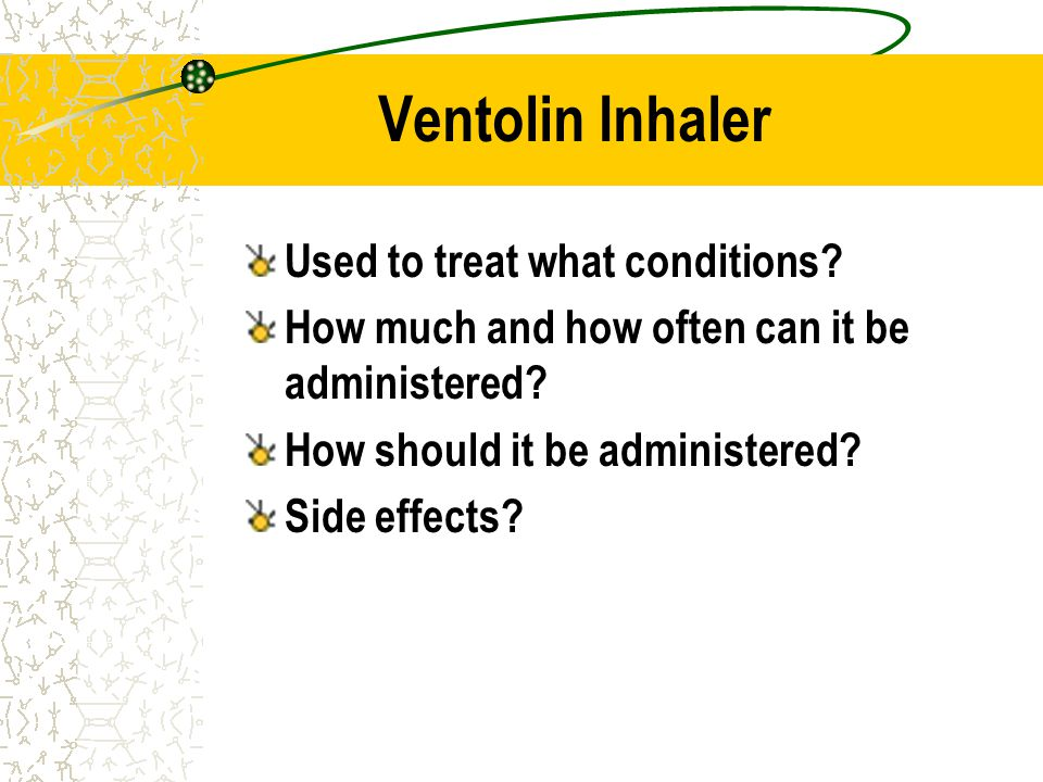 Ventolin Inhaler Used to treat what conditions