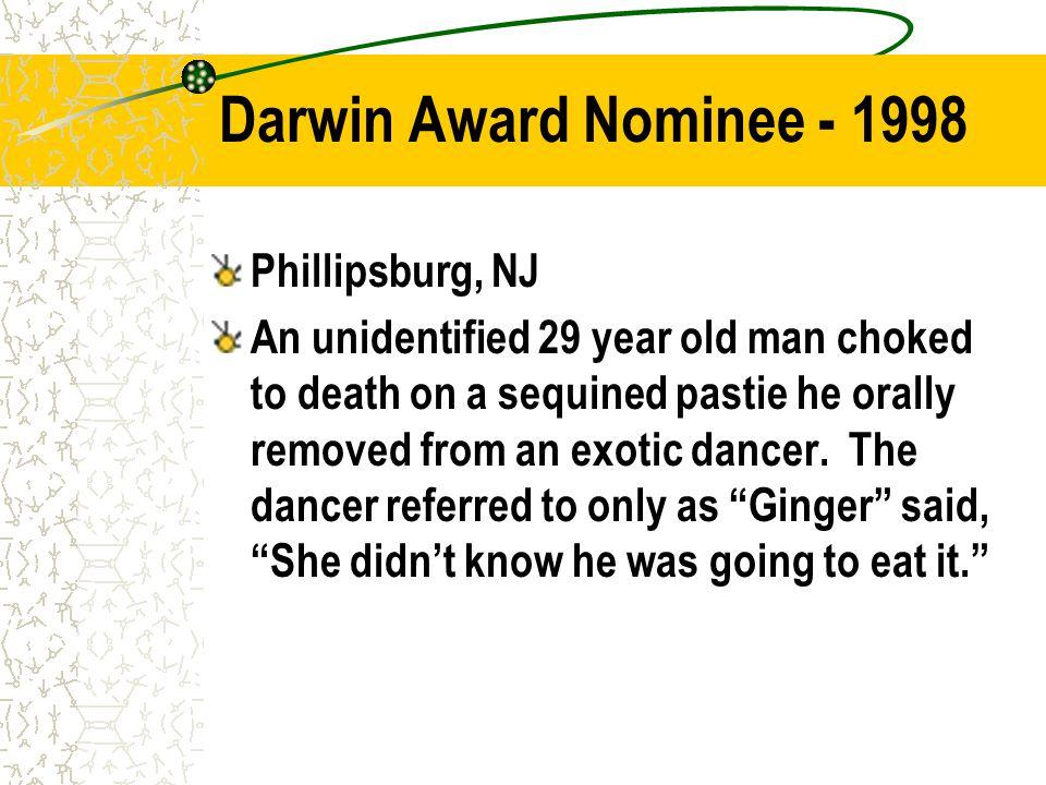 Darwin Award Nominee - 1998 Phillipsburg, NJ