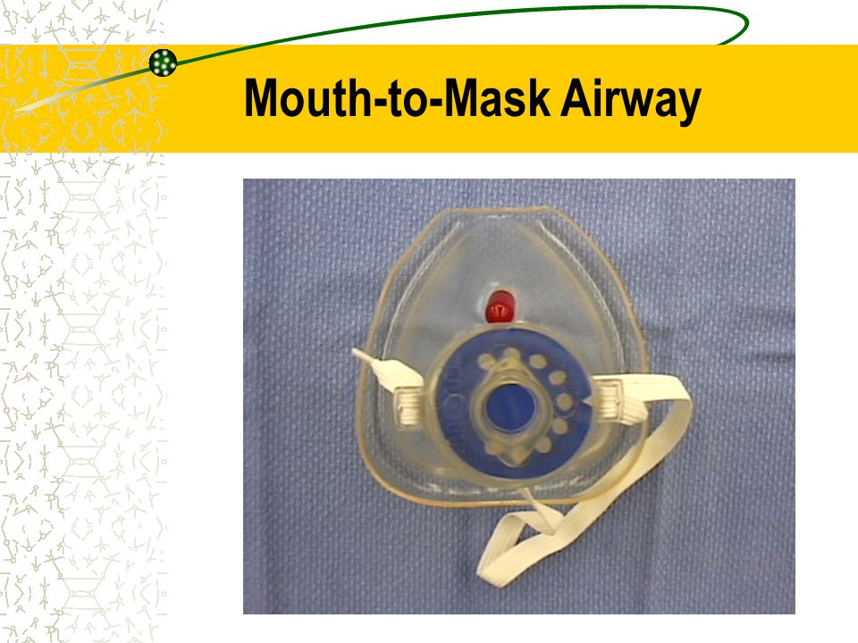 Mouth-to-Mask Airway