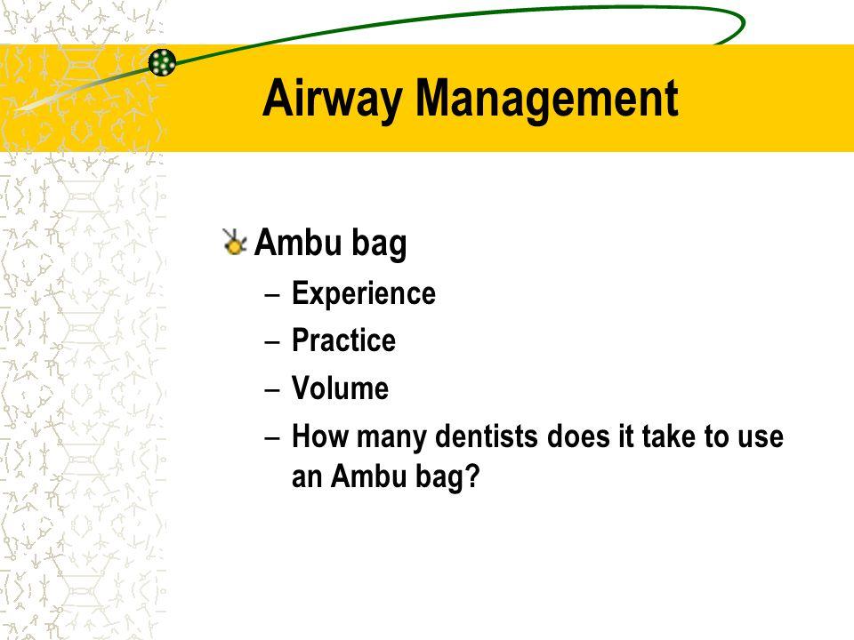 Airway Management Ambu bag Experience Practice Volume