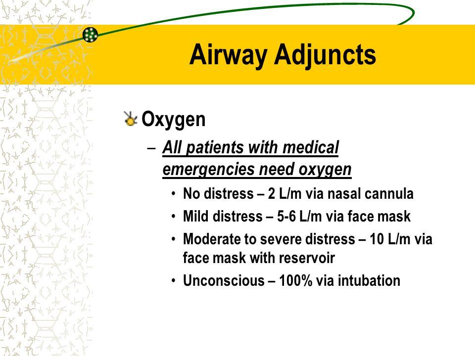 Airway Adjuncts Oxygen