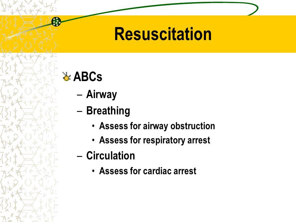 Resuscitation ABCs Airway Breathing Circulation