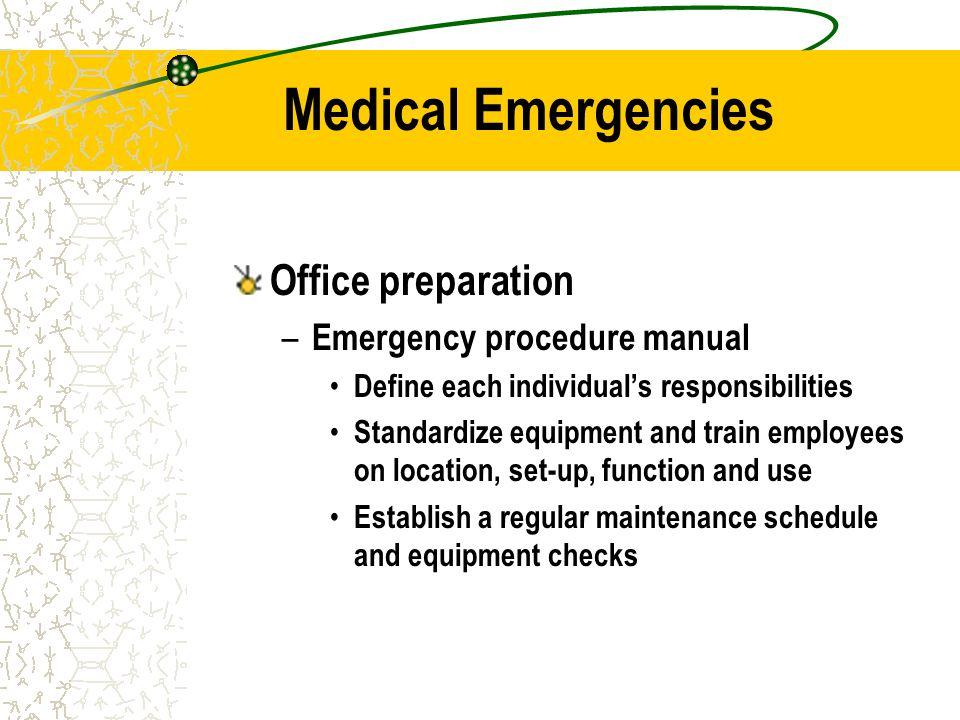 Medical Emergencies Office preparation Emergency procedure manual