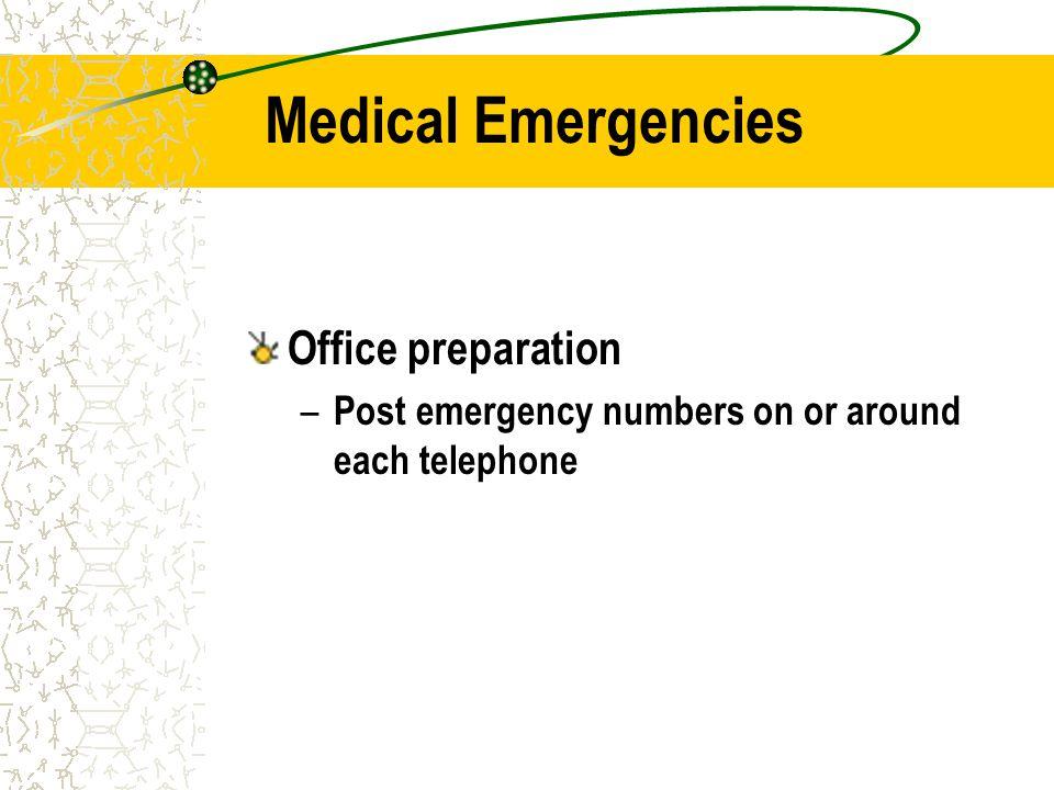 Medical Emergencies Office preparation