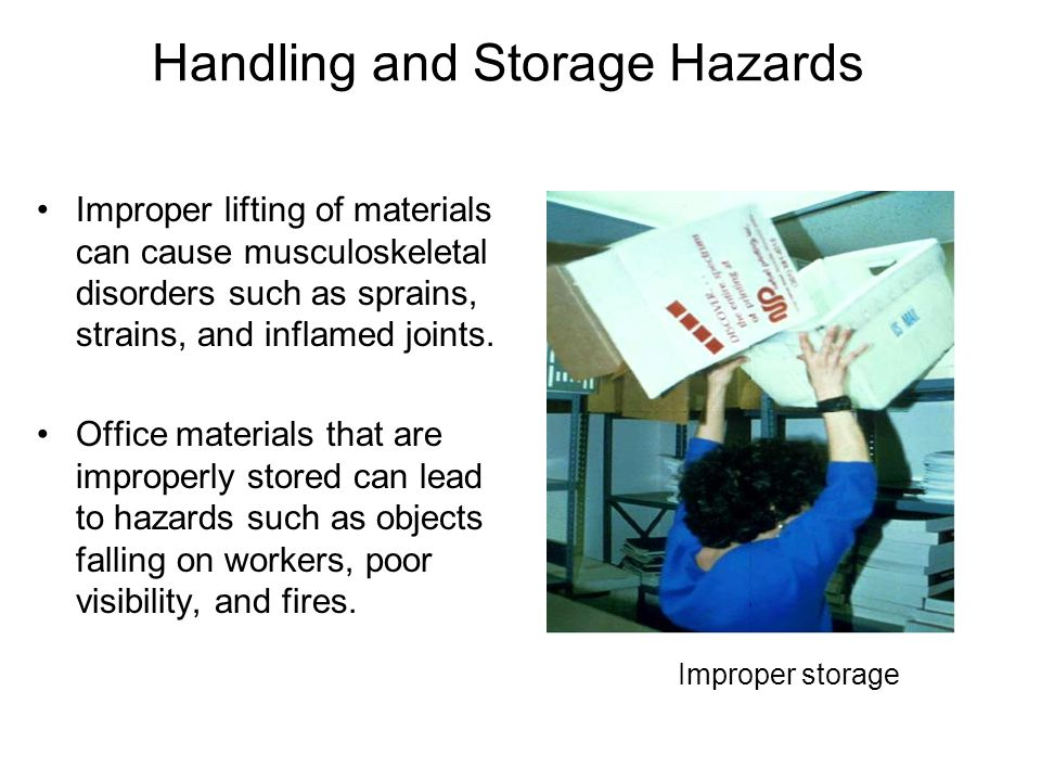 Handling and Storage Hazards