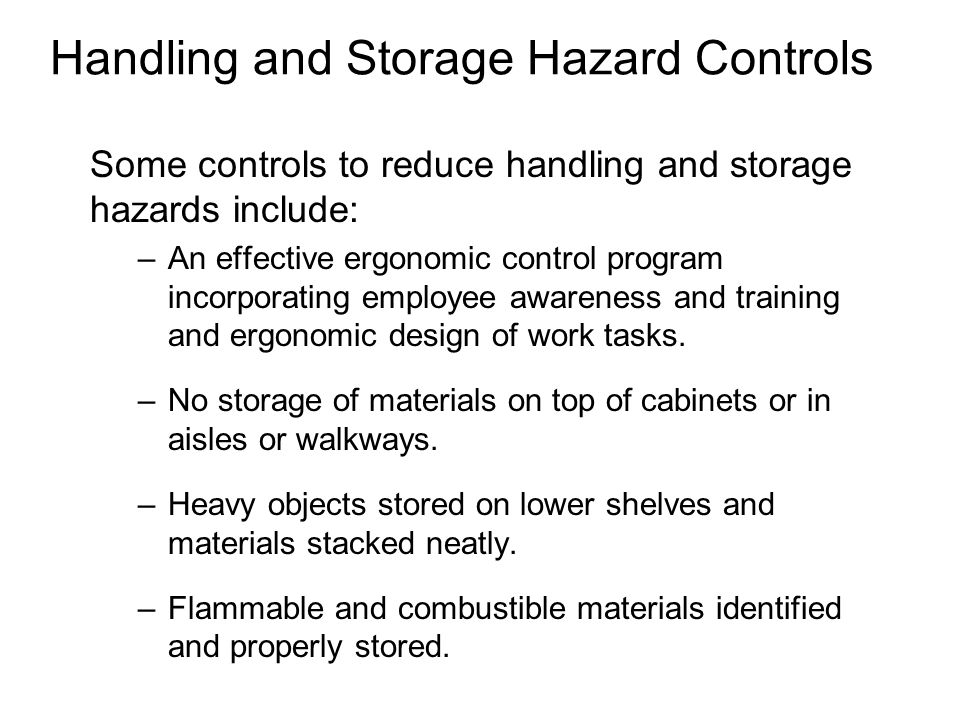 Handling and Storage Hazard Controls