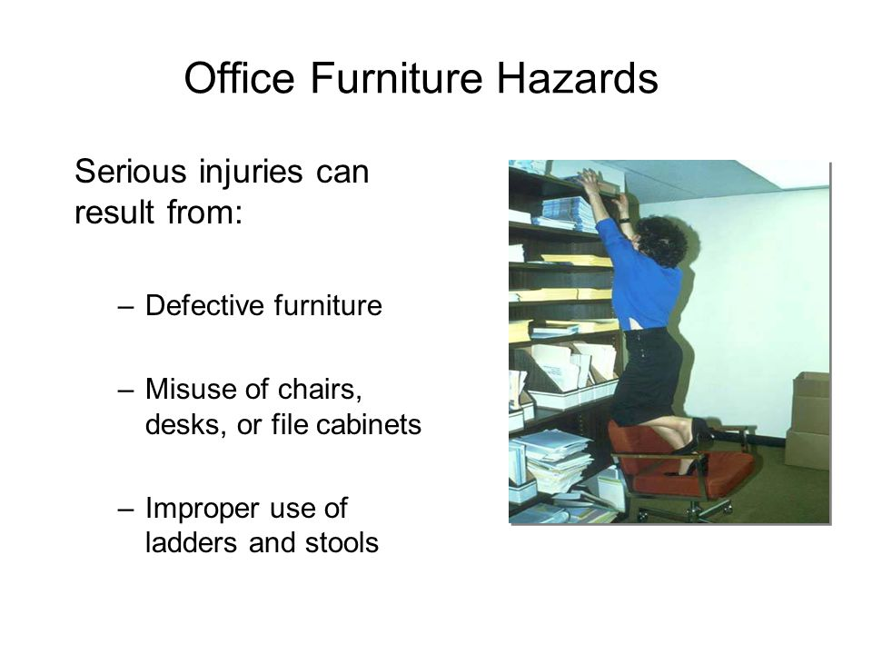 Office Furniture Hazards