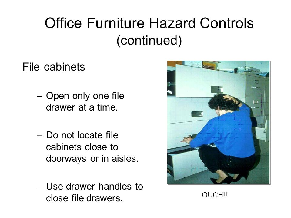Office Furniture Hazard Controls (continued)