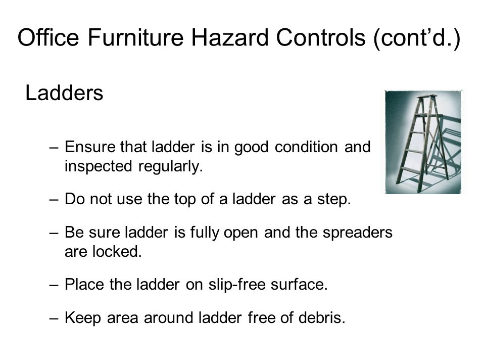 Office Furniture Hazard Controls (cont'd.)