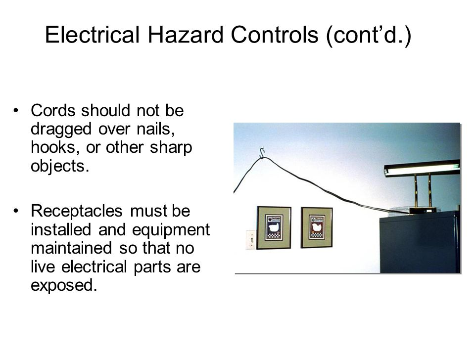 Electrical Hazard Controls (cont'd.)
