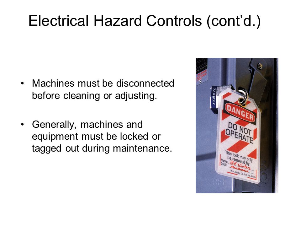 Electrical Hazard Controls (cont'd.)