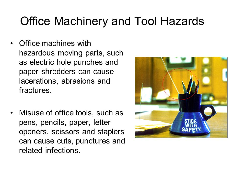 Office Machinery and Tool Hazards