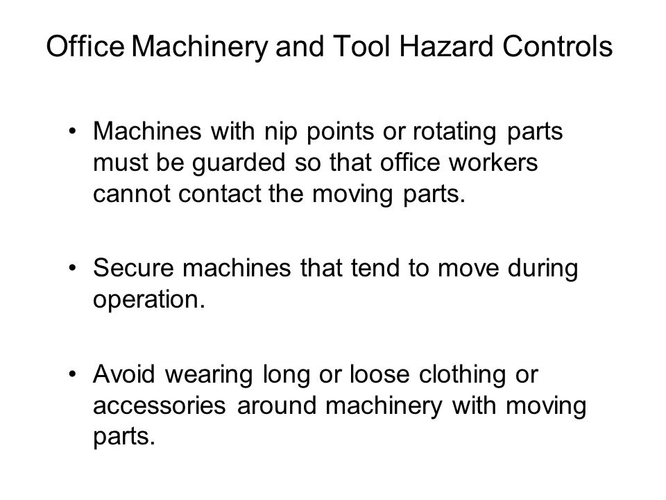 Office Machinery and Tool Hazard Controls