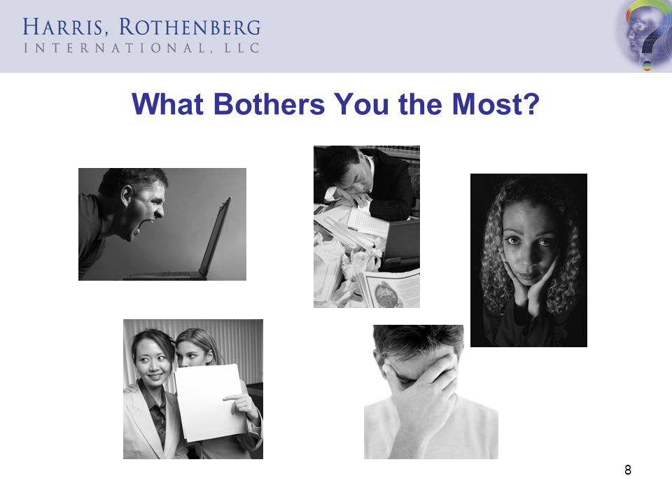 What Bothers You the Most