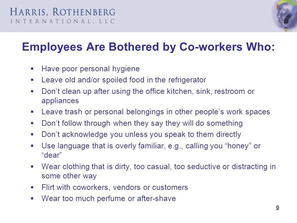 Employees Are Bothered by Co-workers Who: