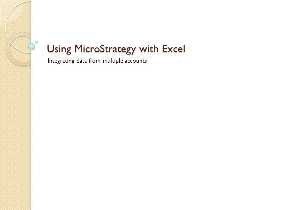Using MicroStrategy with Excel