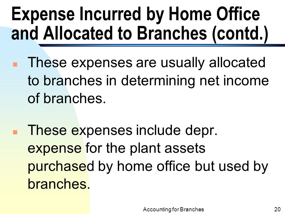 Expense Incurred by Home Office and Allocated to Branches (contd.)
