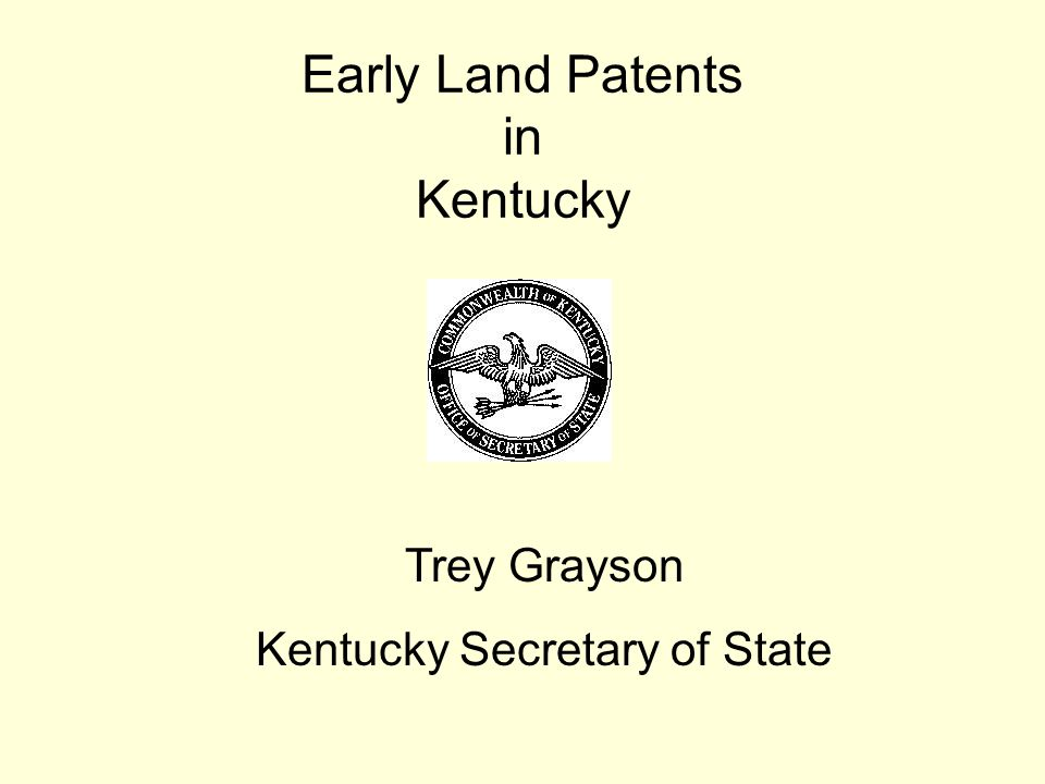 Early Land Patents in Kentucky