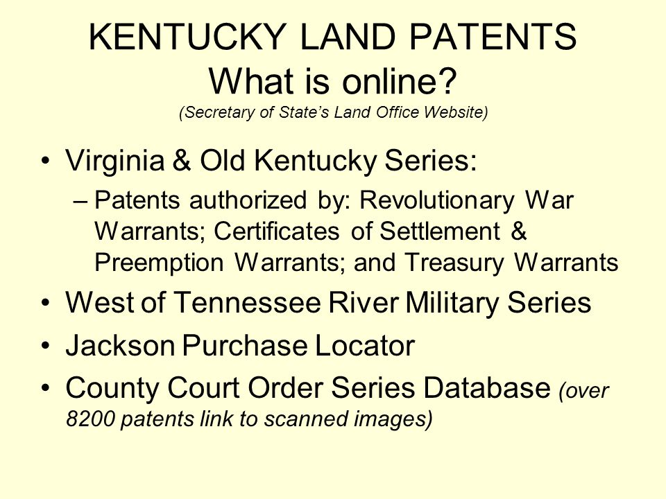 KENTUCKY LAND PATENTS What is online
