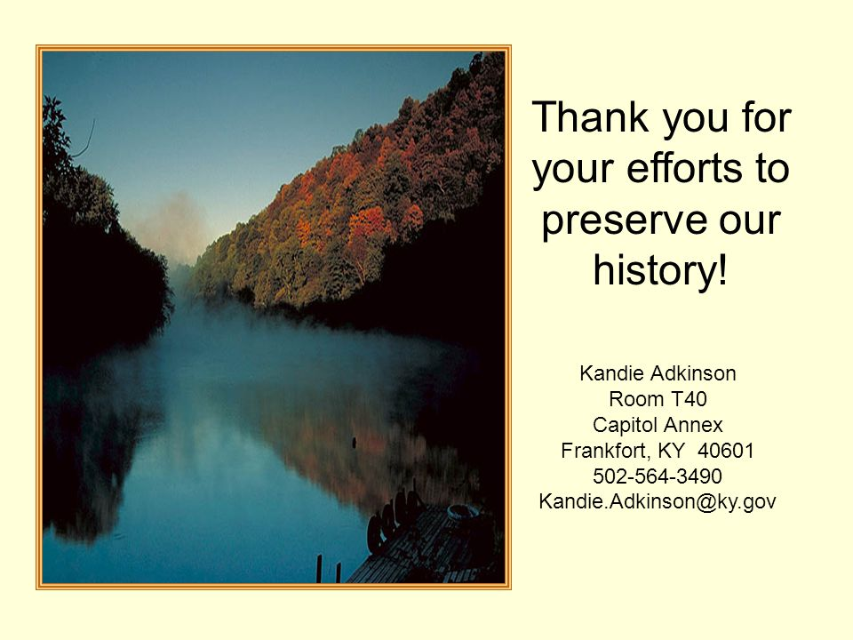 Thank you for your efforts to preserve our history!