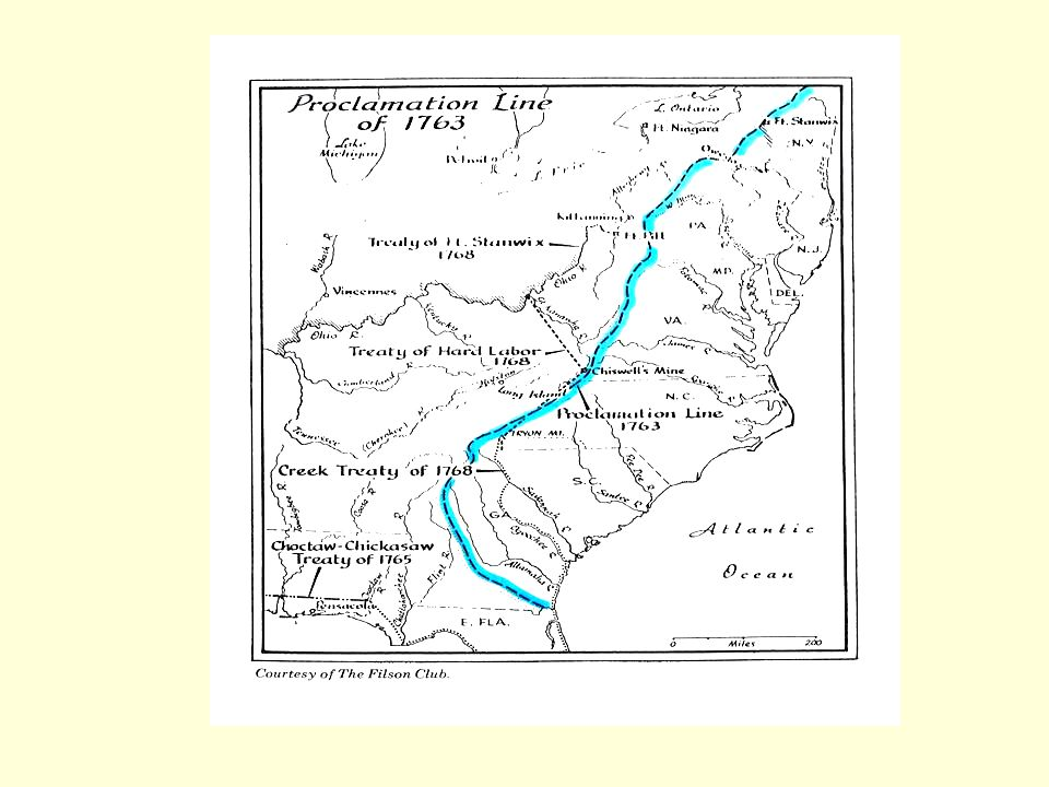 According to the Proclamation of 1763, settlers would reside east of the Proclamation Line.