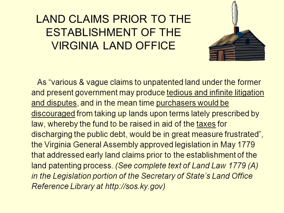 LAND CLAIMS PRIOR TO THE ESTABLISHMENT OF THE VIRGINIA LAND OFFICE