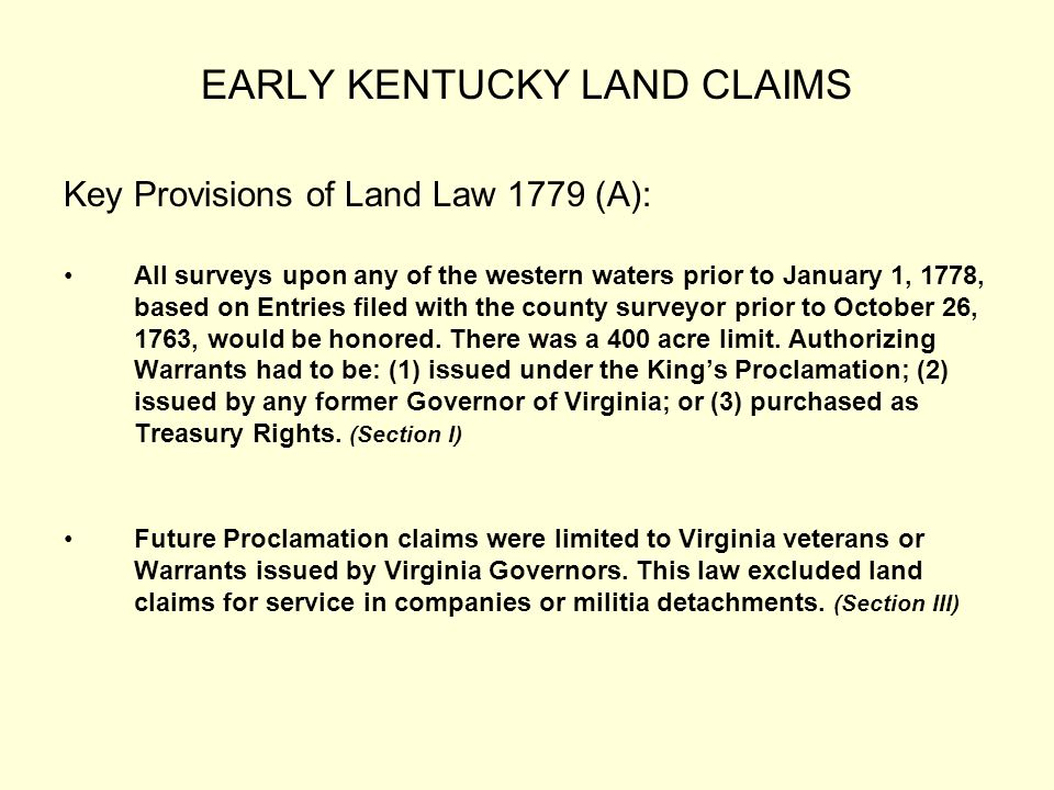 EARLY KENTUCKY LAND CLAIMS