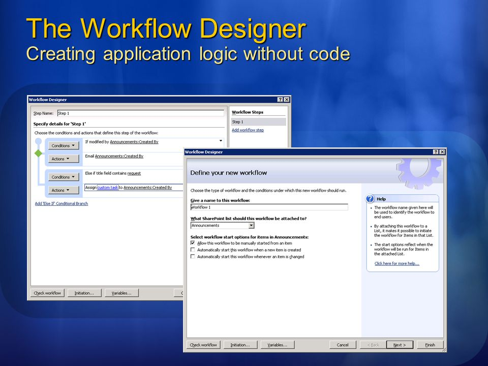 The Workflow Designer Creating application logic without code
