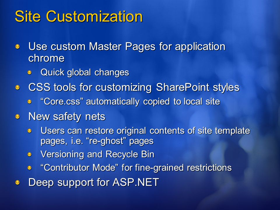 Site Customization Use custom Master Pages for application chrome