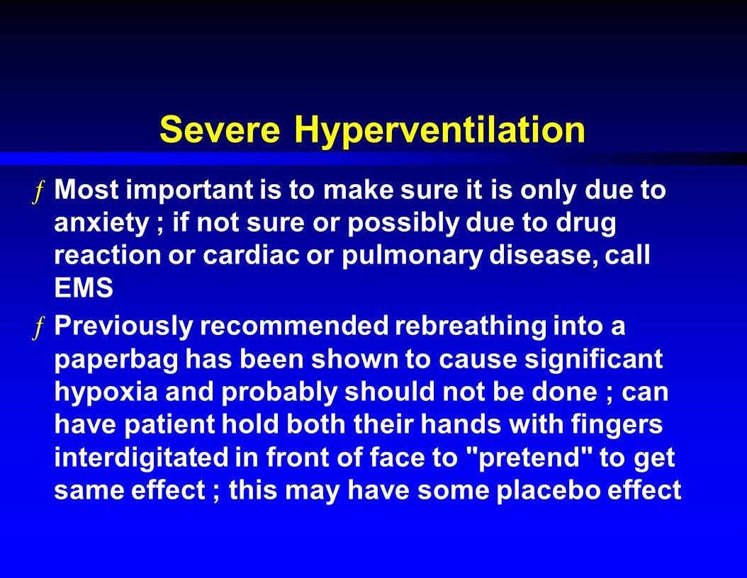 Severe Hyperventilation