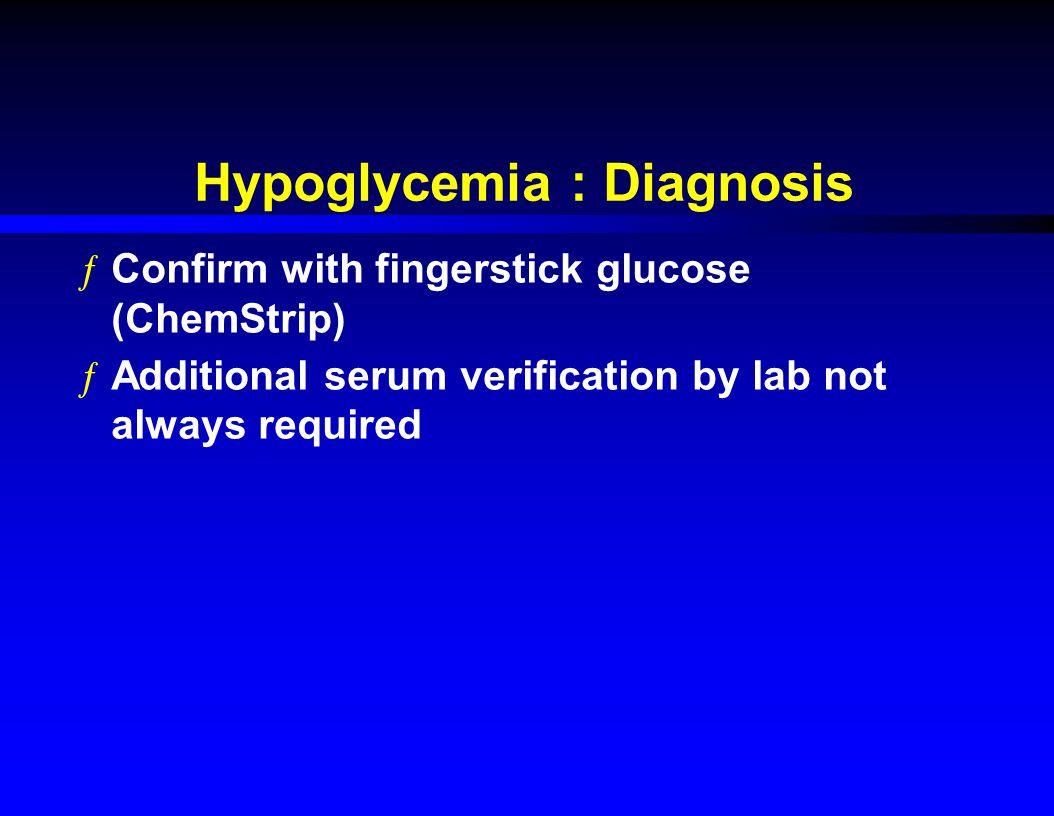 Hypoglycemia : Diagnosis