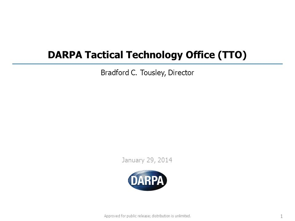 DARPA Tactical Technology Office (TTO)