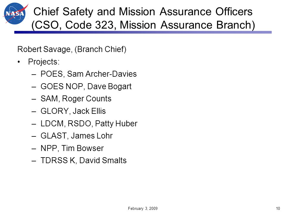 Chief Safety and Mission Assurance Officers (CSO, Code 323, Mission Assurance Branch)