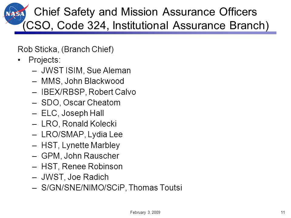 Chief Safety and Mission Assurance Officers (CSO, Code 324, Institutional Assurance Branch)