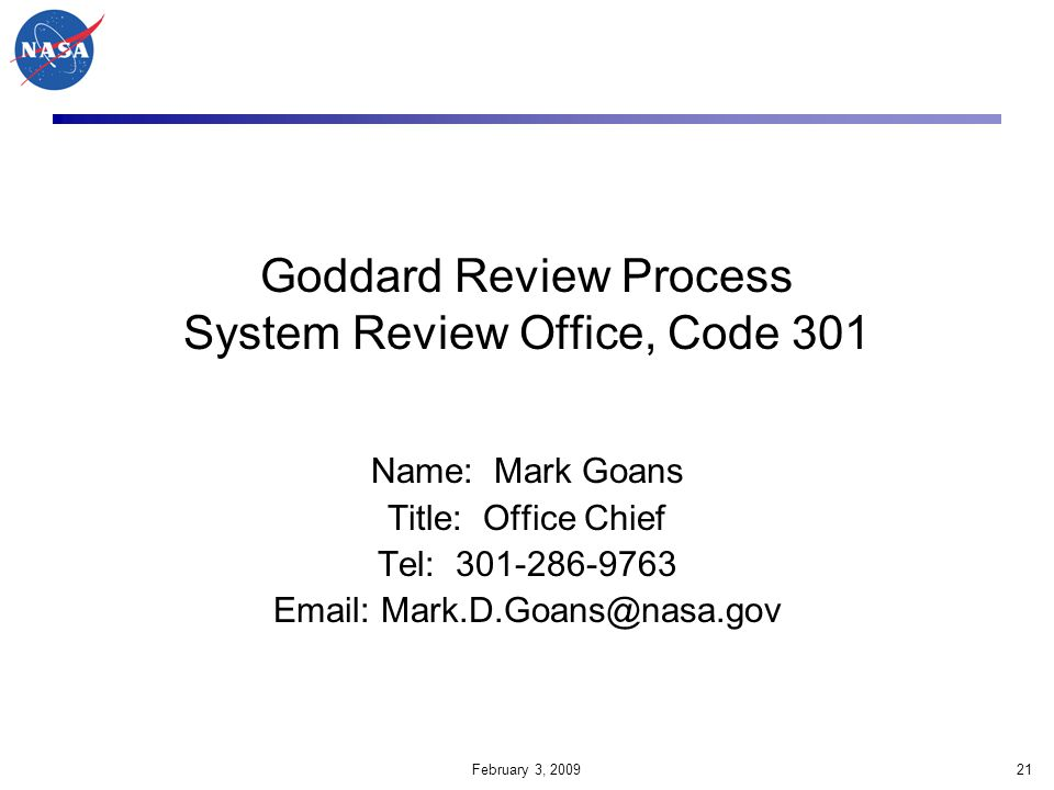Goddard Review Process System Review Office, Code 301